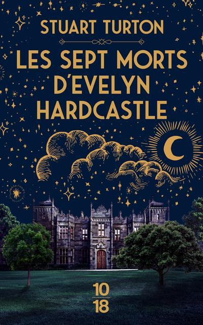 Livre : Les sept morts d'Evelyn Hardcastle par Stuart Turton
