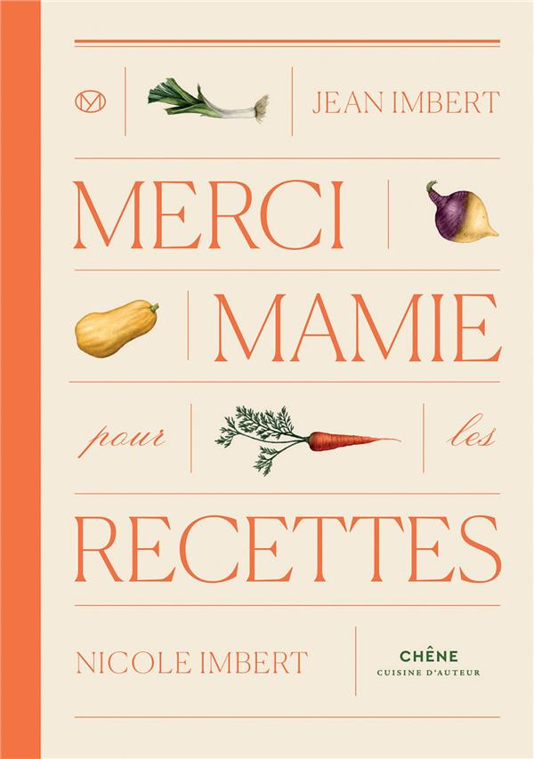 Merci mamie : livre de recettes par Jean et Nicole Imbert