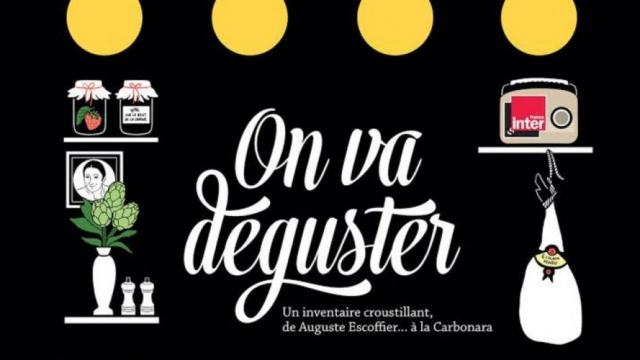 Podcast culinaire : On va déguster sur France Inter