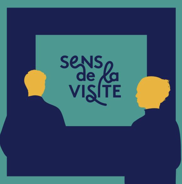 Podcast : Sens de la visite